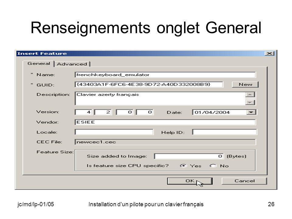 jc/md/lp-01/05Installation d un pilote pour un clavier français26 Renseignements onglet General