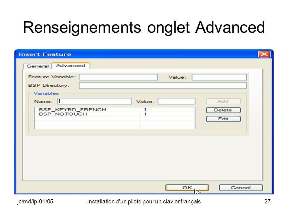 jc/md/lp-01/05Installation d un pilote pour un clavier français27 Renseignements onglet Advanced