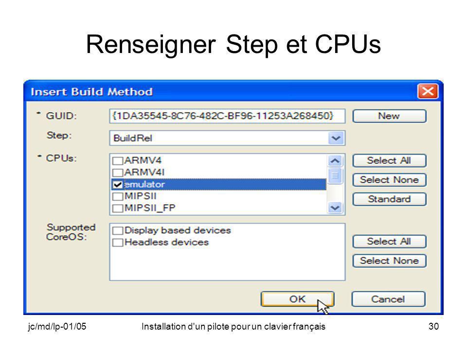 jc/md/lp-01/05Installation d un pilote pour un clavier français30 Renseigner Step et CPUs