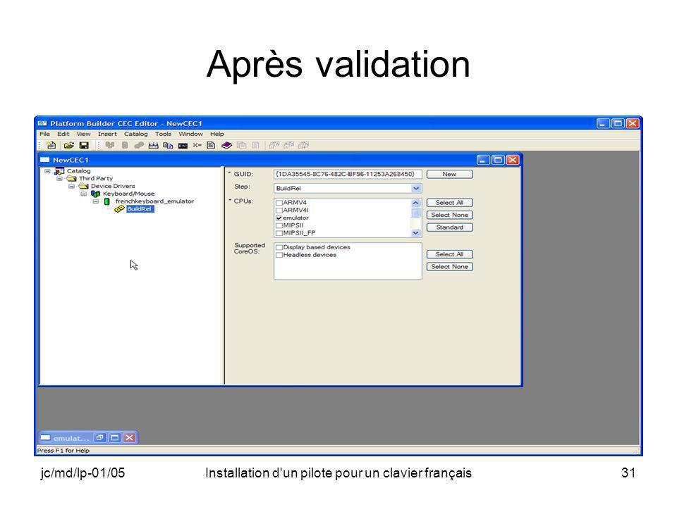 jc/md/lp-01/05Installation d un pilote pour un clavier français31 Après validation