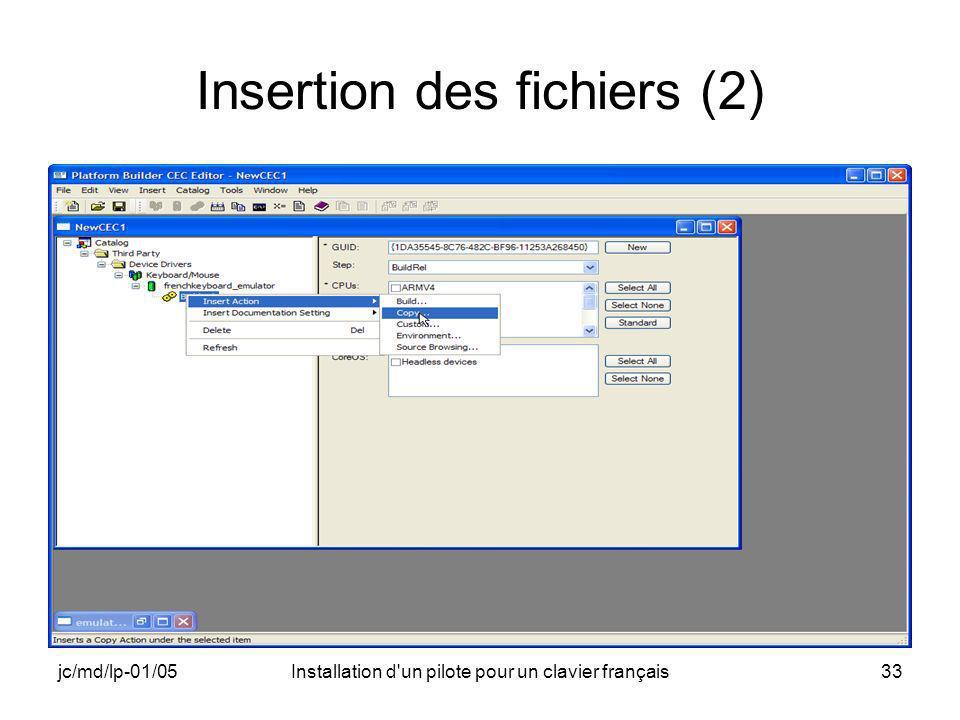 jc/md/lp-01/05Installation d un pilote pour un clavier français33 Insertion des fichiers (2)