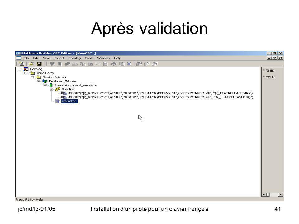 jc/md/lp-01/05Installation d un pilote pour un clavier français41 Après validation
