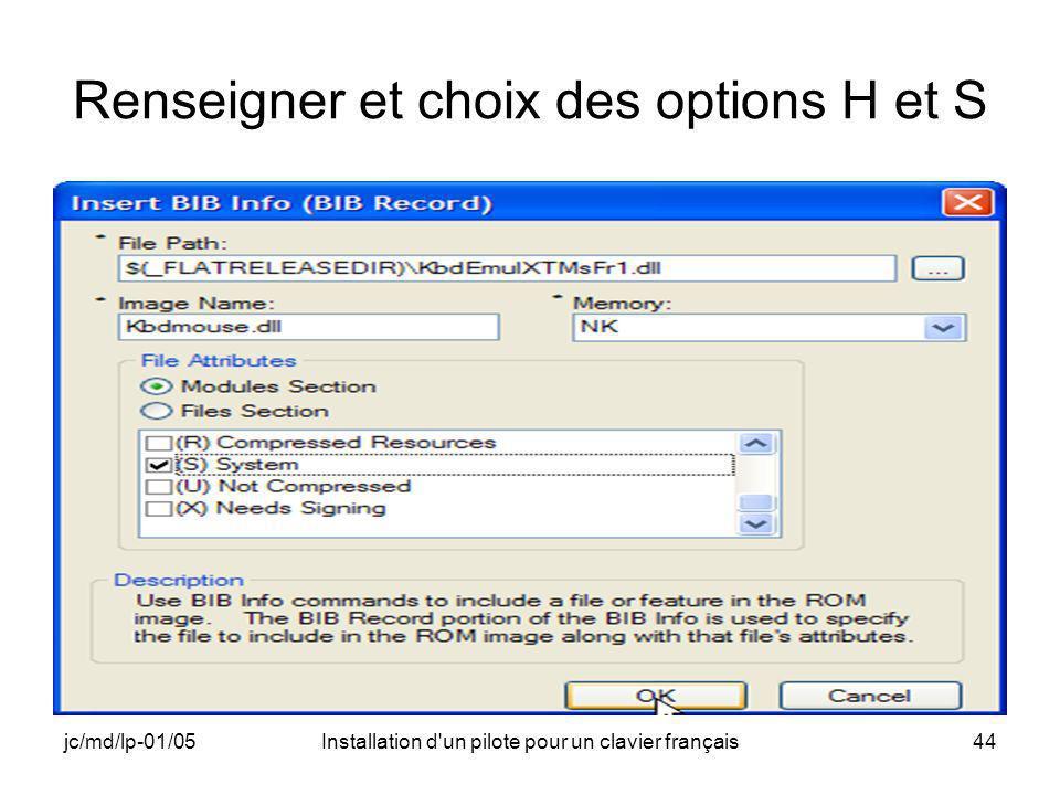 jc/md/lp-01/05Installation d un pilote pour un clavier français44 Renseigner et choix des options H et S