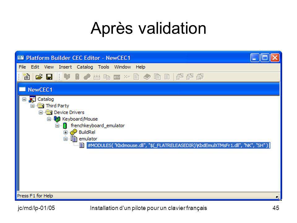 jc/md/lp-01/05Installation d un pilote pour un clavier français45 Après validation