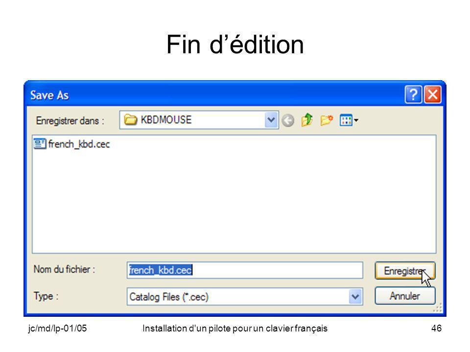 jc/md/lp-01/05Installation d un pilote pour un clavier français46 Fin dédition