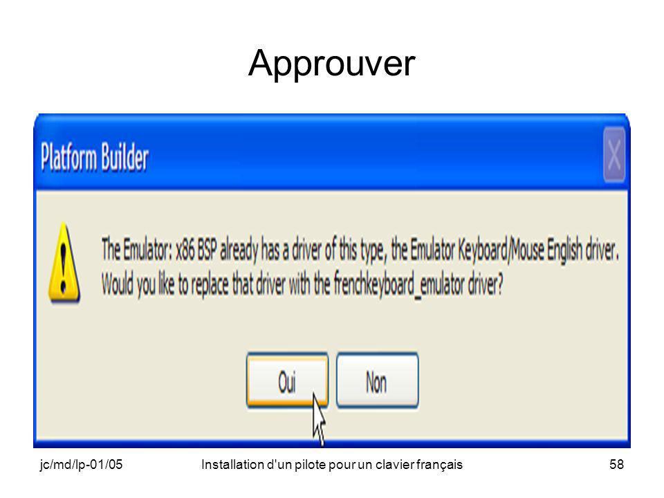 jc/md/lp-01/05Installation d un pilote pour un clavier français58 Approuver