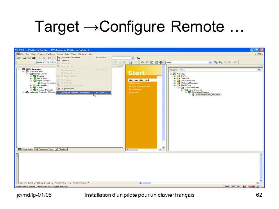 jc/md/lp-01/05Installation d un pilote pour un clavier français62 Target Configure Remote …