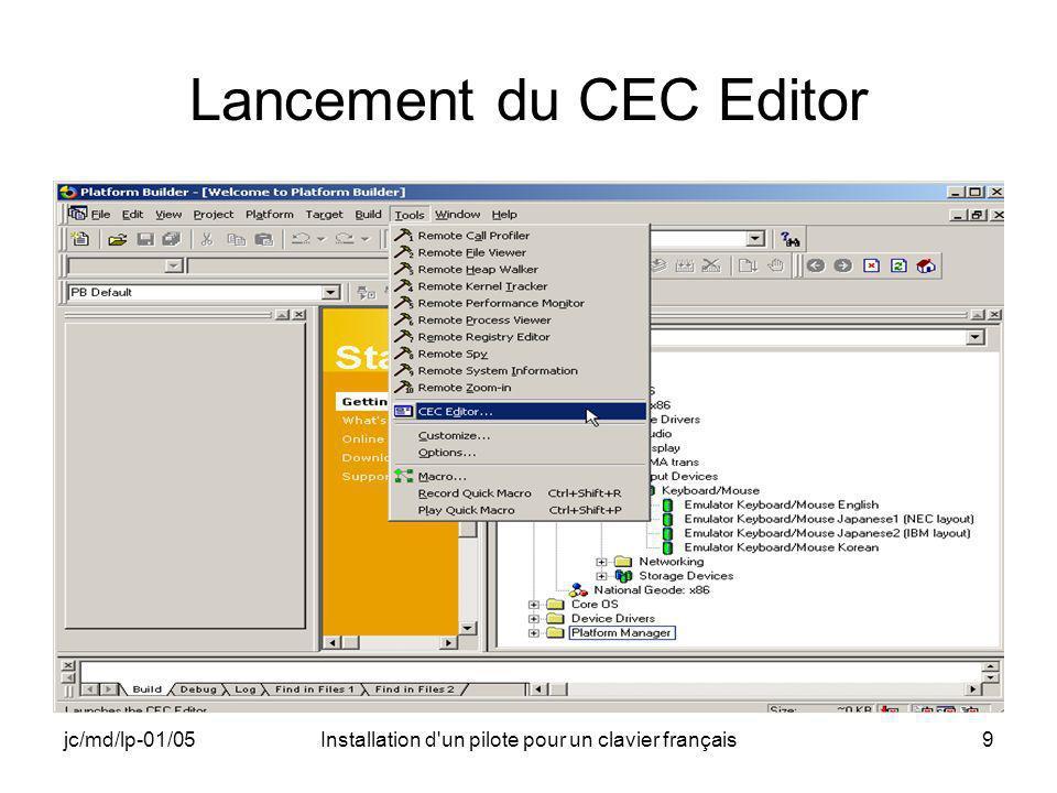 jc/md/lp-01/05Installation d un pilote pour un clavier français70 French_kbd.cec (2) Implementations ( Implementation ( Name ( frenchkeyboard_emulator ) GUID ( {43403A1F-6FC6-4E38-9D72-A40D332008B9} ) Description ( Clavier azerty français ) Version ( 4.2.0.0 ) Vendor ( ESIEE ) Date ( 01/04/2004 ) Variable( BSP_NOTOUCH , 1 ) Variable( BSP_KEYBD_FRENCH , 1 ) SizeIsCPUDependent( 1 )