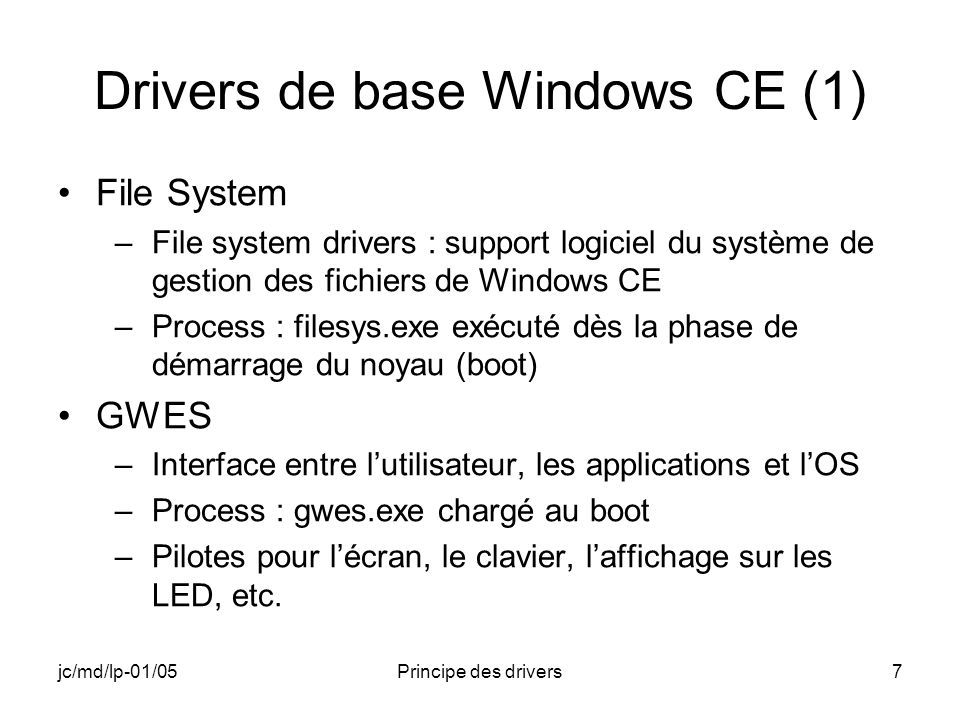 jc/md/lp-01/05Principe des drivers48 Fonction SetFilePointer (1) DWORD SetFilePointer ( HANDLE hFile, LONG lDistanceToMove, PLONG lpDistanceToMoveHigh, DWORD dwMoveMethod ); Parameters hFile [in] Handle to the file whose file pointer is to be moved.