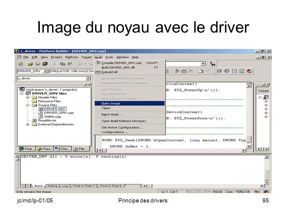jc/md/lp-01/05Principe des drivers95 Image du noyau avec le driver