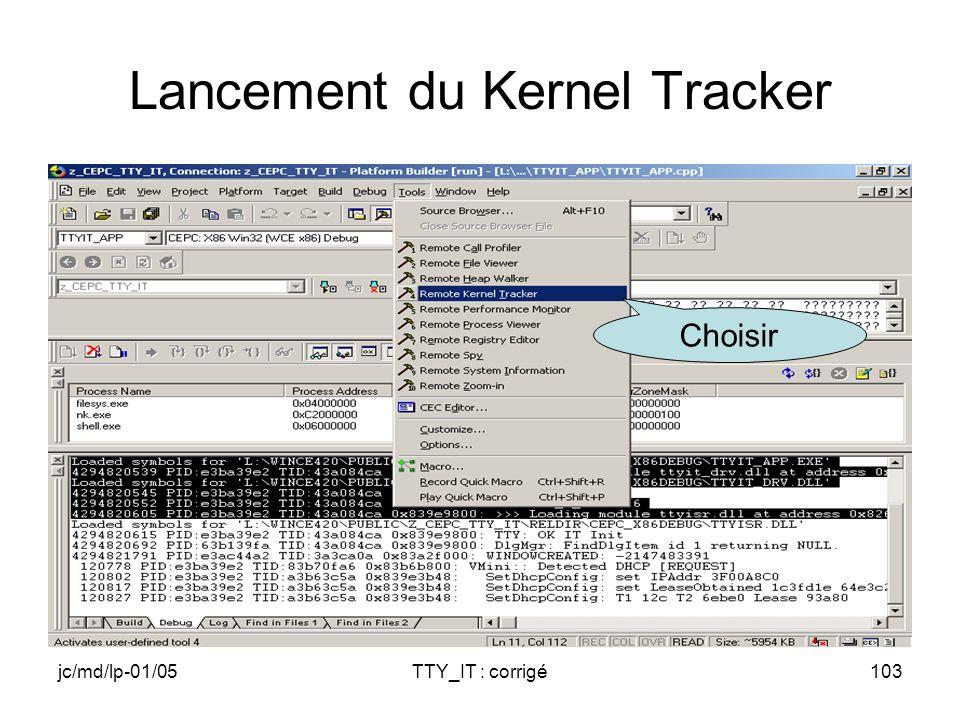 jc/md/lp-01/05TTY_IT : corrigé103 Lancement du Kernel Tracker Choisir