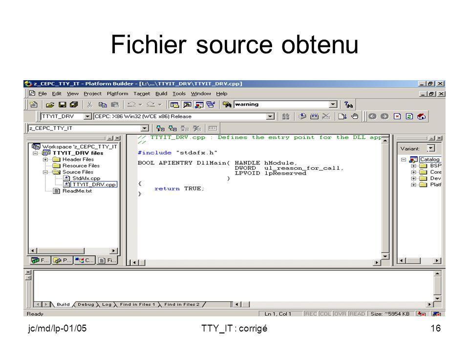 jc/md/lp-01/05TTY_IT : corrigé16 Fichier source obtenu
