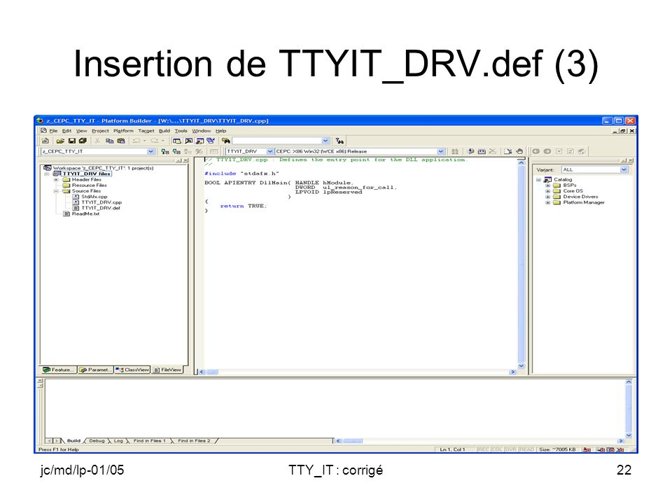 jc/md/lp-01/05TTY_IT : corrigé22 Insertion de TTYIT_DRV.def (3)