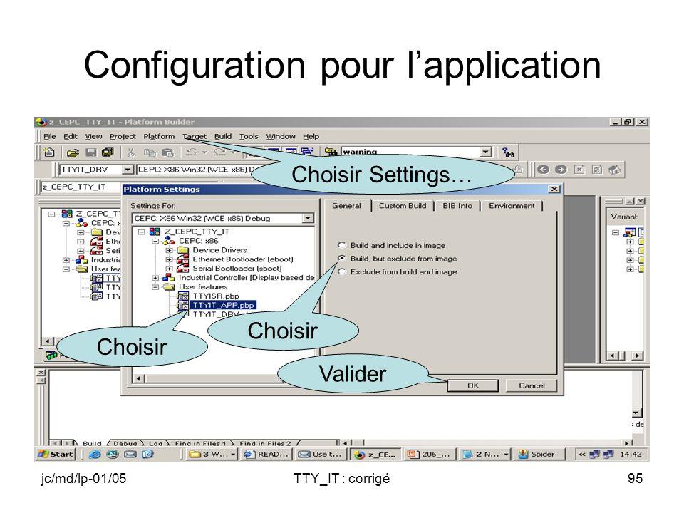 jc/md/lp-01/05TTY_IT : corrigé95 Configuration pour lapplication Choisir Valider Choisir Settings…