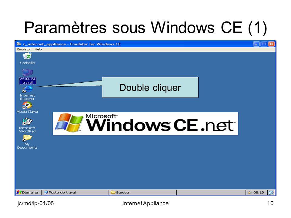 jc/md/lp-01/05Internet Appliance10 Paramètres sous Windows CE (1) Double cliquer