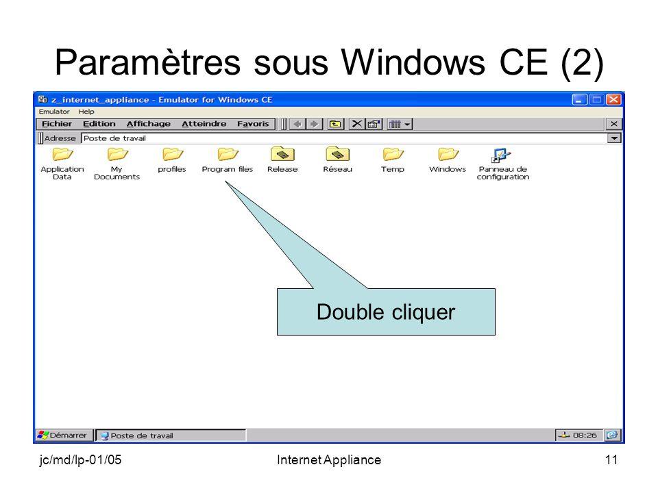 jc/md/lp-01/05Internet Appliance11 Paramètres sous Windows CE (2) Double cliquer