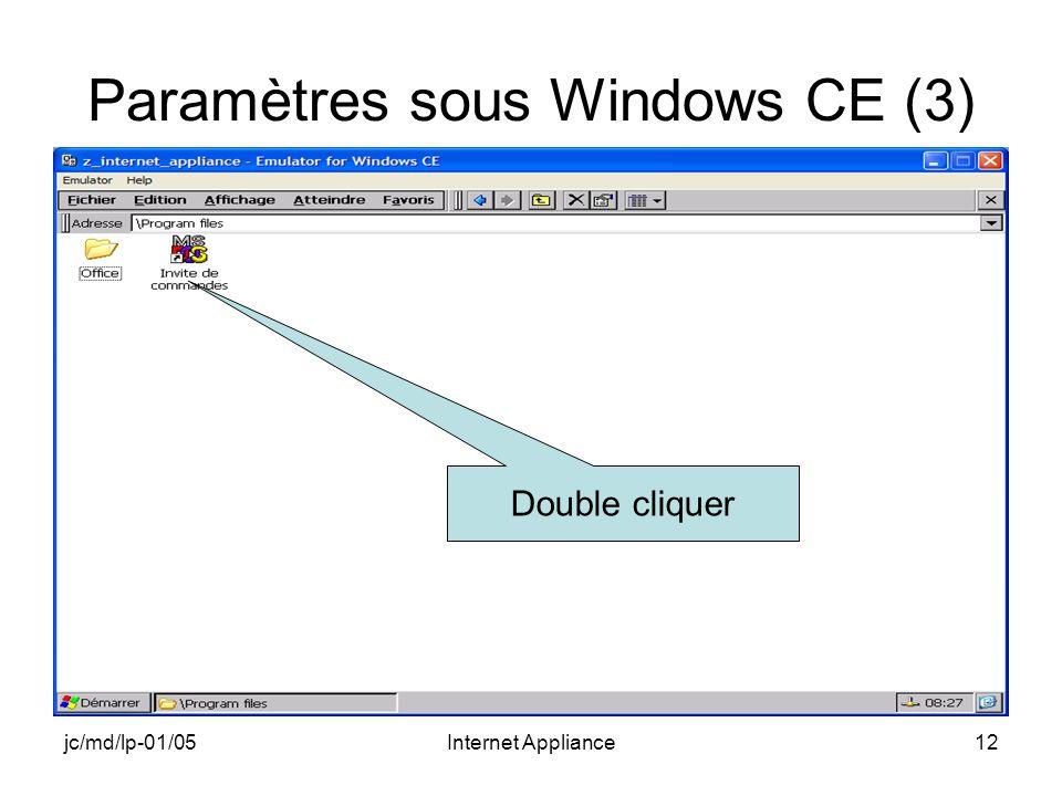 jc/md/lp-01/05Internet Appliance12 Paramètres sous Windows CE (3) Double cliquer