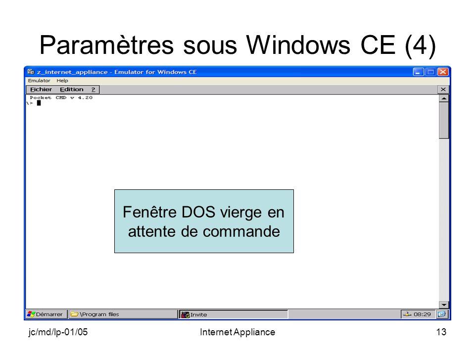 jc/md/lp-01/05Internet Appliance13 Paramètres sous Windows CE (4) Fenêtre DOS vierge en attente de commande