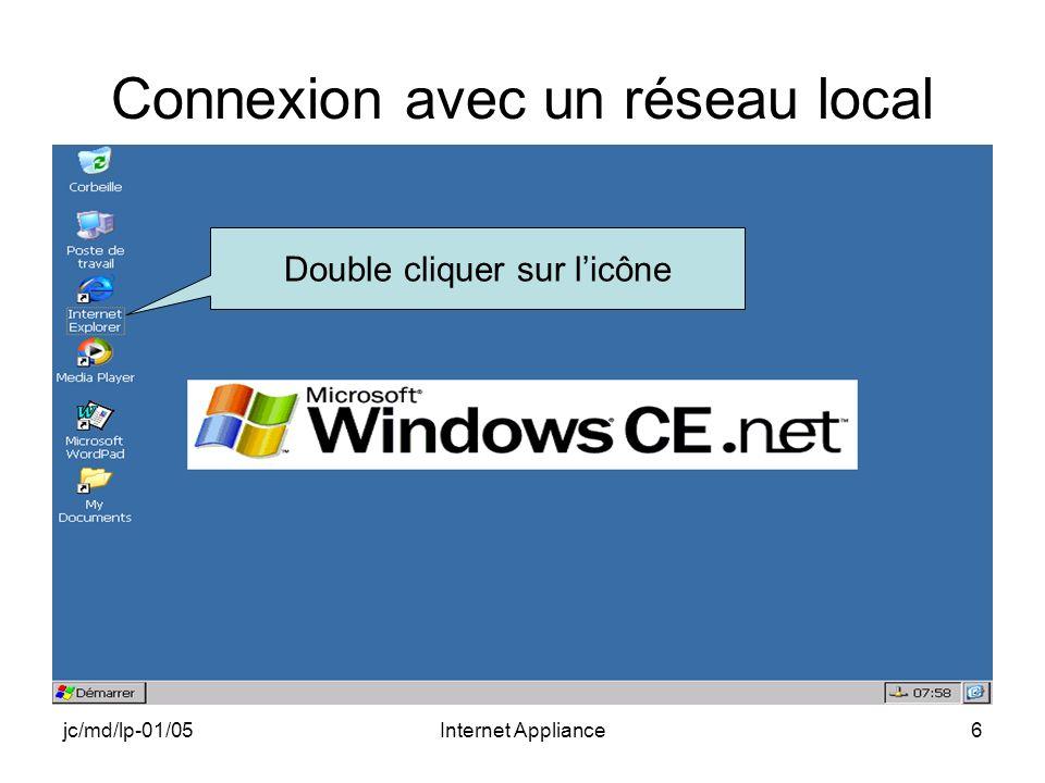 jc/md/lp-01/05Internet Appliance6 Connexion avec un réseau local Double cliquer sur licône