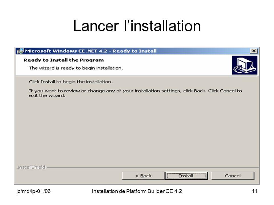 jc/md/lp-01/06Installation de Platform Builder CE 4.211 Lancer linstallation