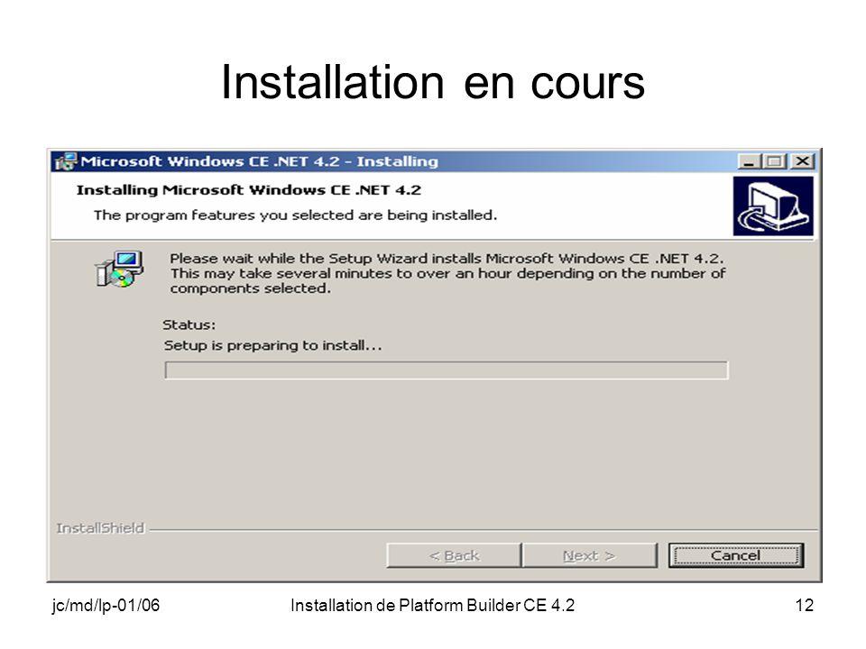 jc/md/lp-01/06Installation de Platform Builder CE 4.212 Installation en cours