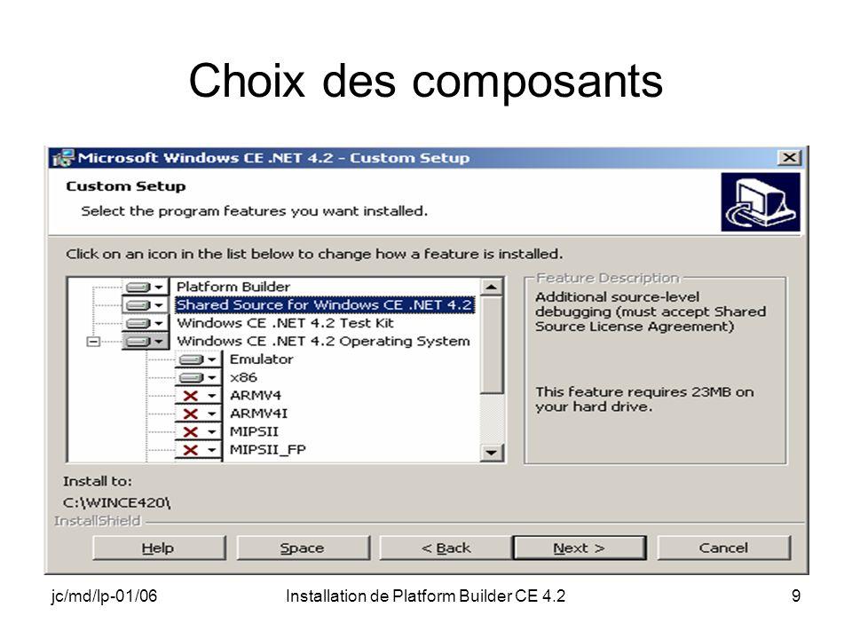 jc/md/lp-01/06Installation de Platform Builder CE 4.29 Choix des composants