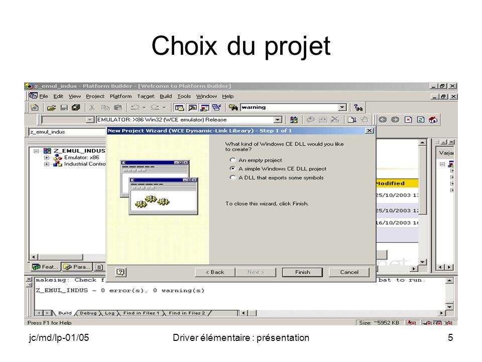 jc/md/lp-01/05Driver élémentaire : présentation5 Choix du projet