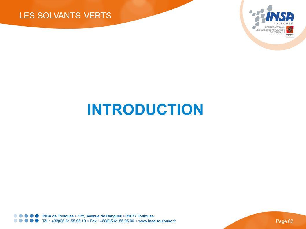 INTRODUCTION Page 02 LES SOLVANTS VERTS