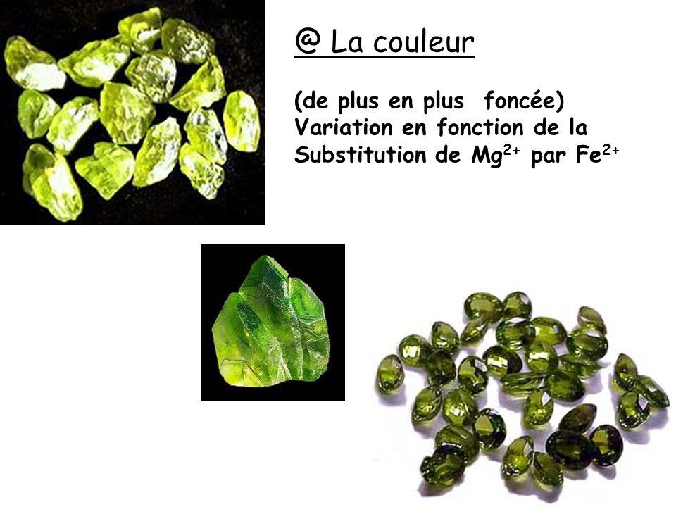 @ La couleur (de plus en plus foncée) Variation en fonction de la Substitution de Mg 2+ par Fe 2+
