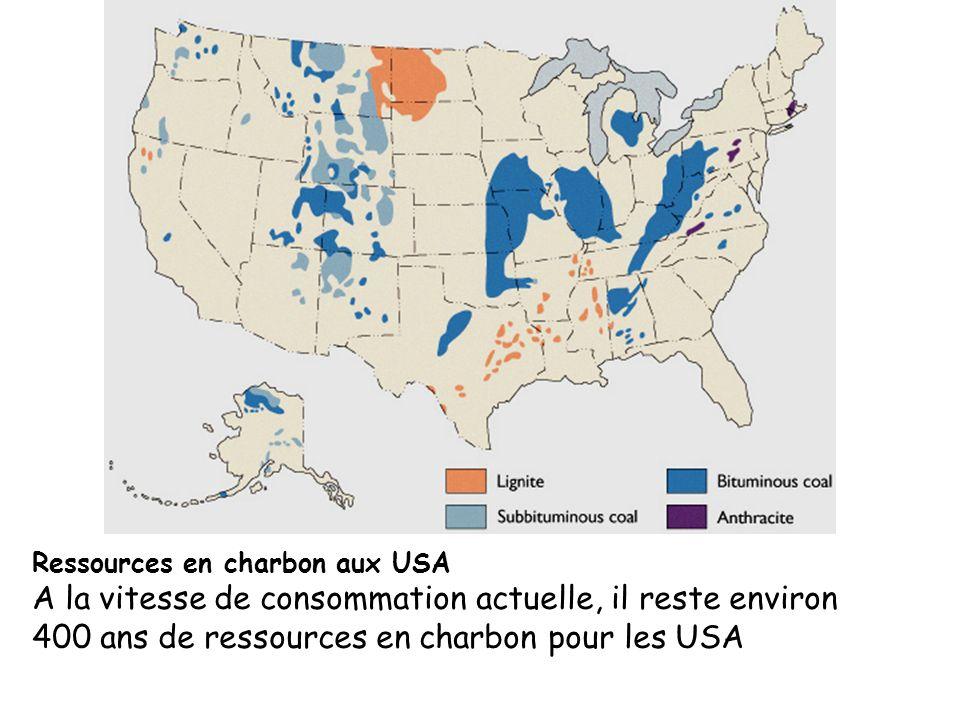 Ressources en charbon aux USA A la vitesse de consommation actuelle, il reste environ 400 ans de ressources en charbon pour les USA