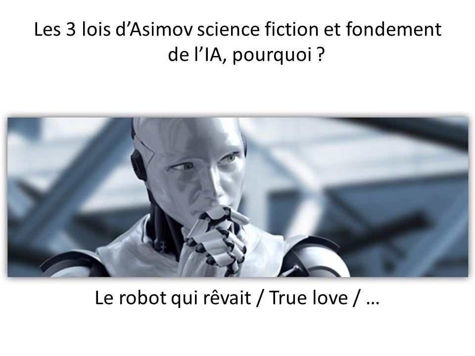 Les 3 lois dAsimov science fiction et fondement de lIA, pourquoi .