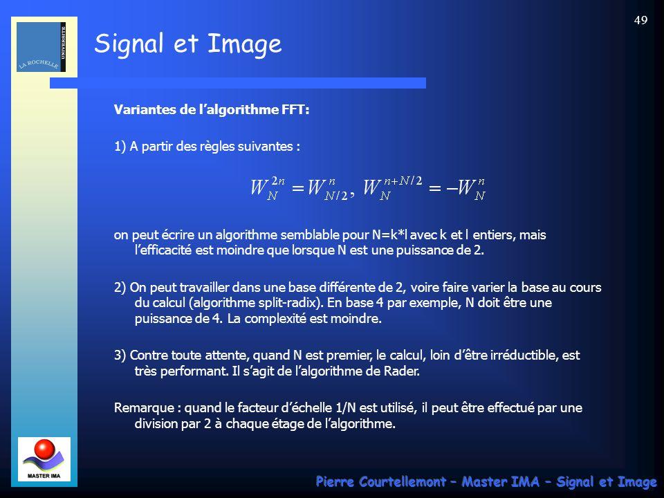 Signal et Image Pierre Courtellemont – Master IMA – Signal et Image 48 La technique « Reverse Carry » Comme on peut le voir sur la figure précédente, les couples d échantillons doivent être choisis au départ selon un ordre particulier : s 0 -s 4, s 2 -s 6, etc.
