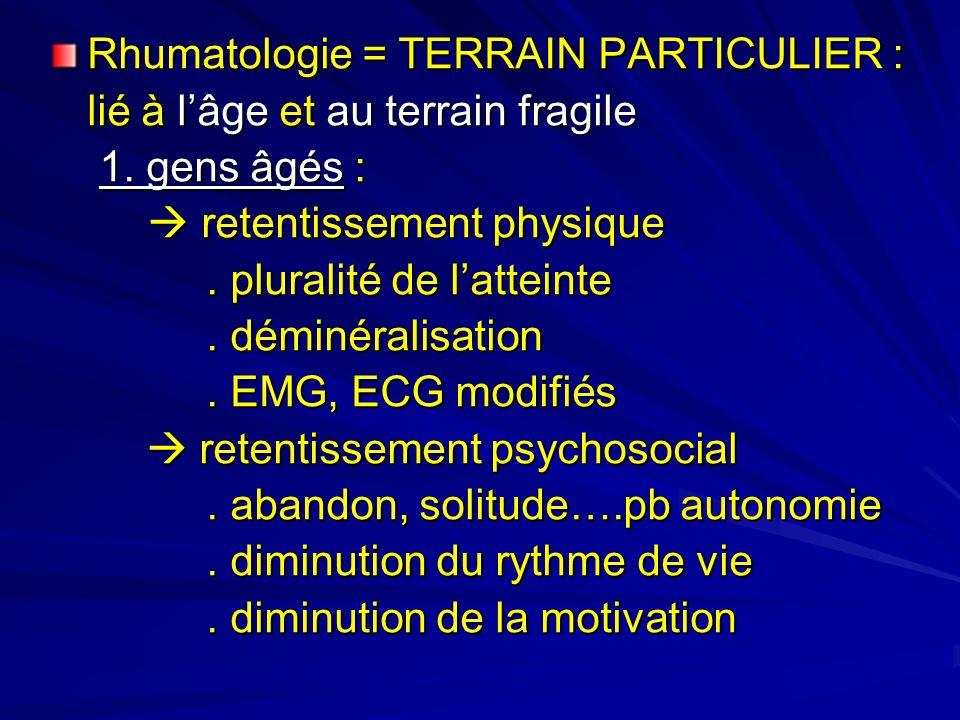 Ce sont des sujets biologiquement et psychologiquement INADAPTABLES Qui présentent :.