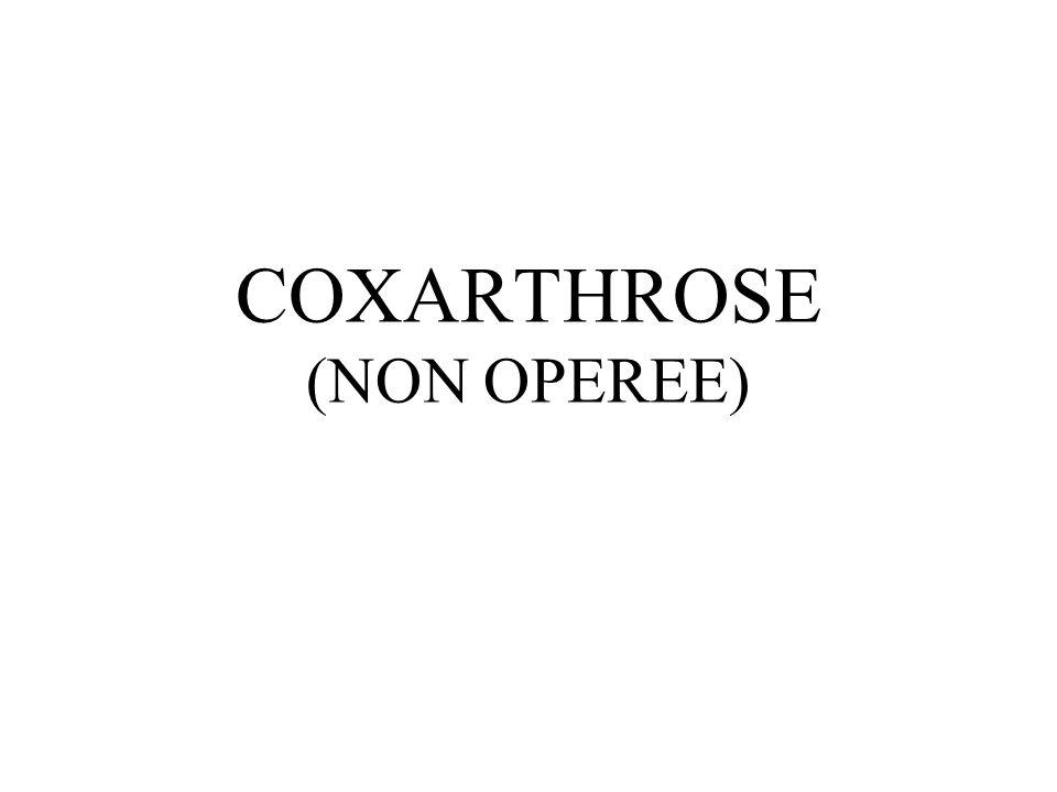 COXARTHROSE (NON OPEREE)