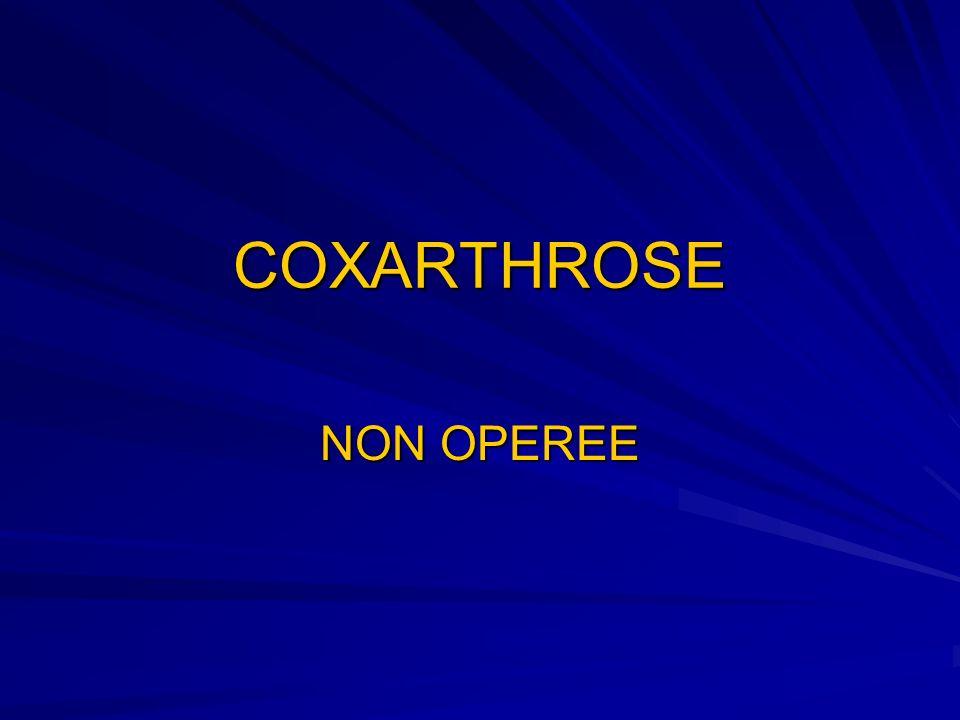 COXARTHROSE NON OPEREE