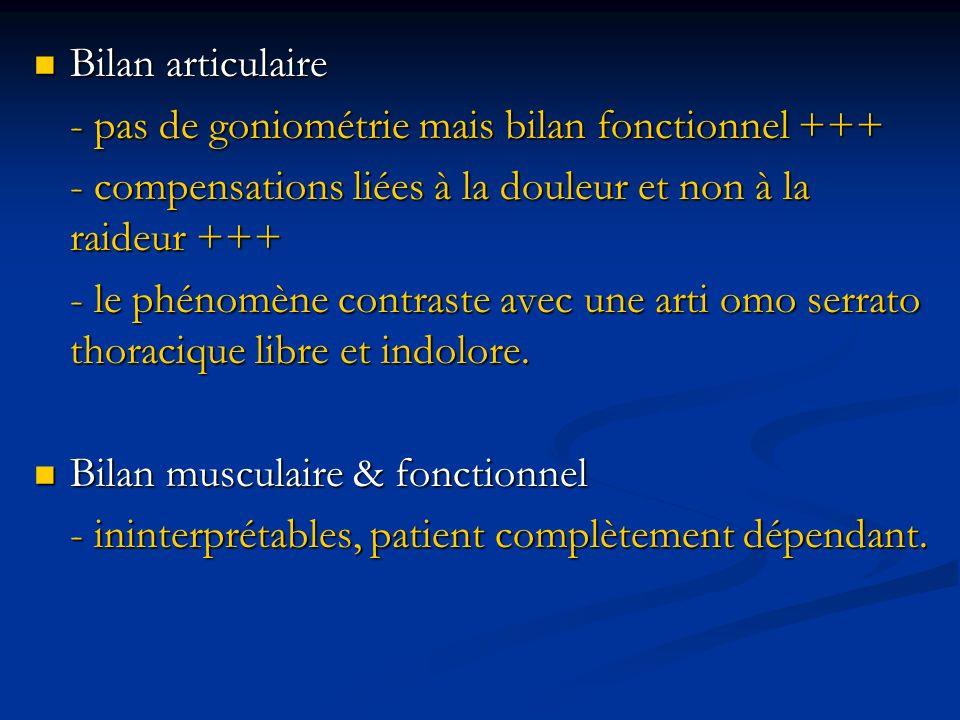 Bilan articulaire Bilan articulaire - pas de goniométrie mais bilan fonctionnel +++ - compensations liées à la douleur et non à la raideur +++ - le ph