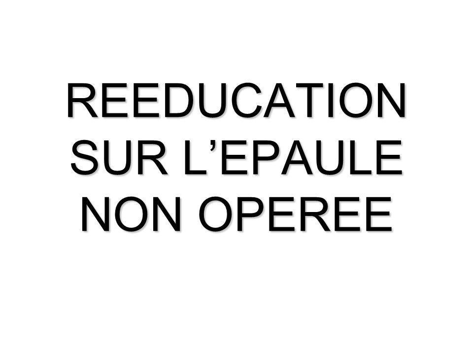 REEDUCATION SUR LEPAULE NON OPEREE