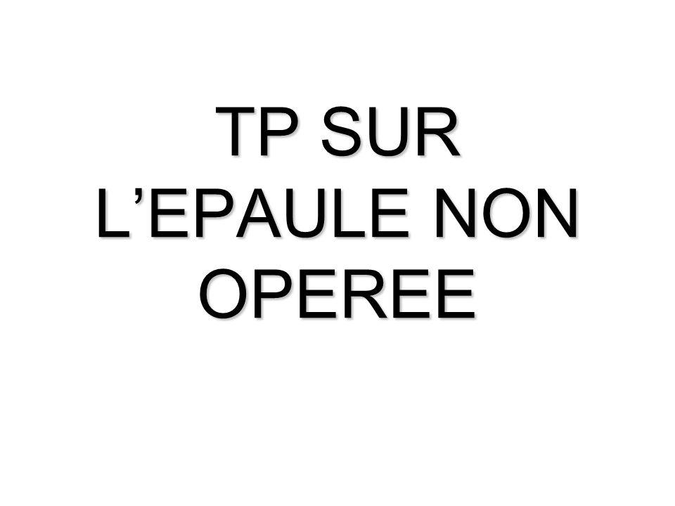 TP SUR LEPAULE NON OPEREE