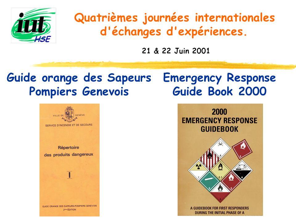 Guide orange des Sapeurs Pompiers Genevois Quatrièmes journées internationales d'échanges d'expériences. 21 & 22 Juin 2001 Emergency Response Guide Bo