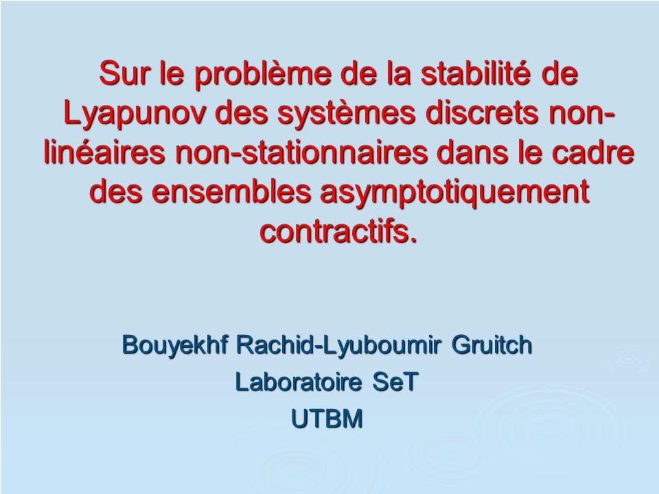 Sur le problème de la stabilité de Lyapunov des systèmes discrets non- linéaires non-stationnaires dans le cadre des ensembles asymptotiquement contra