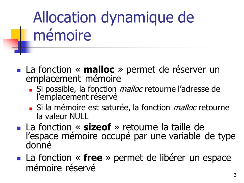 14 Allocation dynamique de tableaux int N; int T[N],i; void main (void) { printf ( Insert the size : ); scanf (%d,&N); for(i=0; i<N; i++) T[i] = 2*i; }