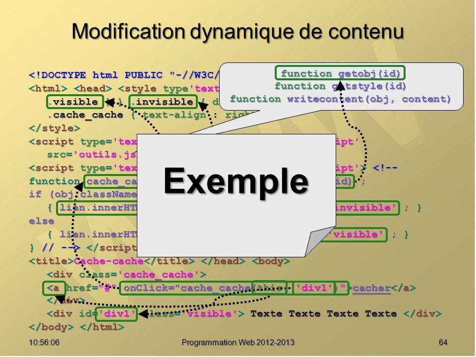 6410:57:53 Programmation Web 2012-2013 Modification dynamique de contenu <!--.visible { }.invisible { display : none ; }.cache_cache { text-align : ri