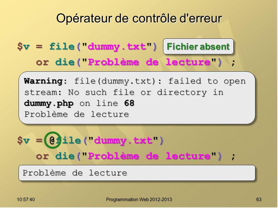 6310:59:29 Programmation Web 2012-2013 Opérateur de contrôle d'erreur $v = file(