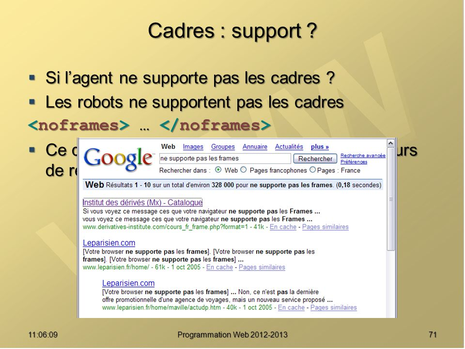 7111:07:59 Cadres : support ? Si lagent ne supporte pas les cadres ? Si lagent ne supporte pas les cadres ? Les robots ne supportent pas les cadres Le