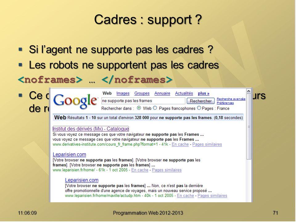 7111:07:59 Cadres : support .Si lagent ne supporte pas les cadres .