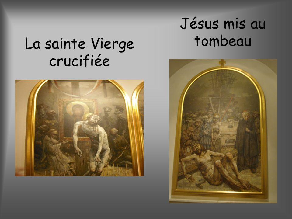 La sainte Vierge crucifiée Jésus mis au tombeau