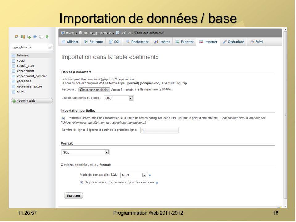1611:28:32Programmation Web 2011-2012 Importation de données / base