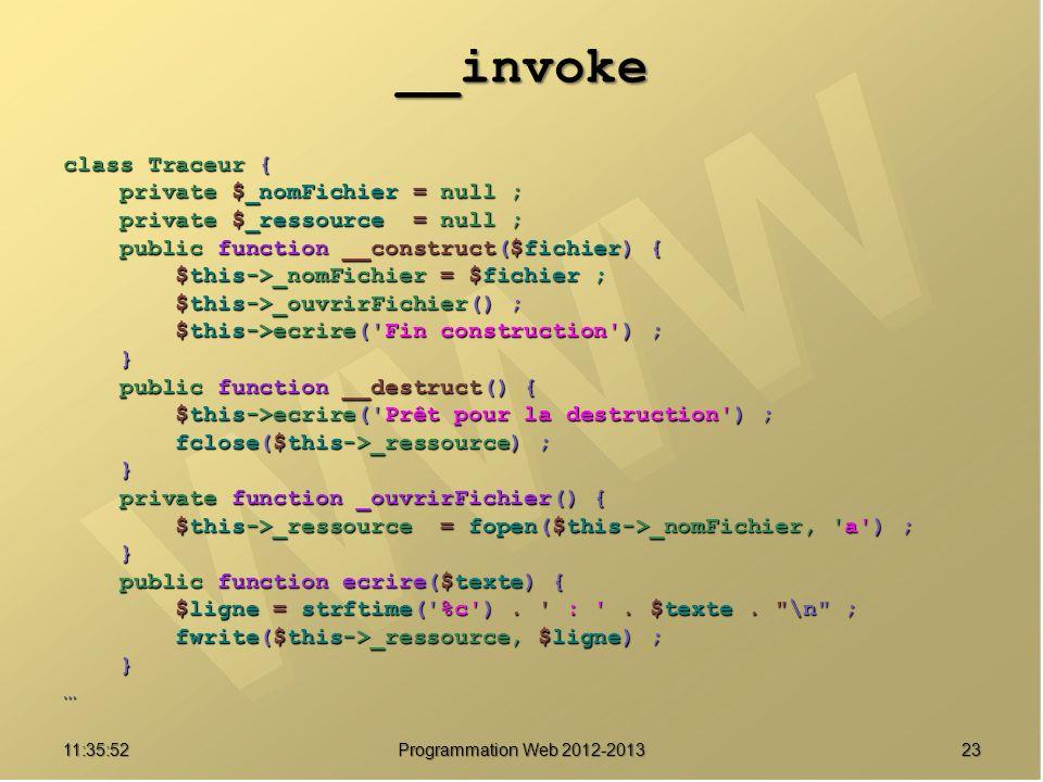 __invoke class Traceur { private $_nomFichier = null ; private $_nomFichier = null ; private $_ressource = null ; private $_ressource = null ; public