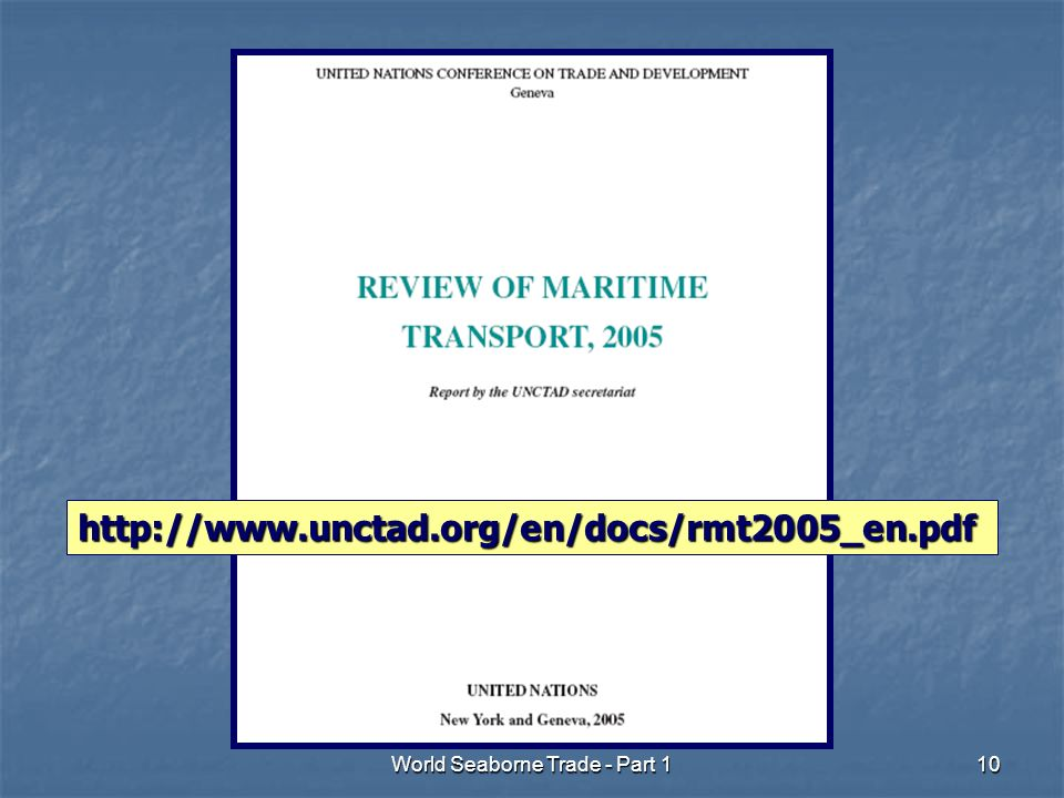 10 http://www.unctad.org/en/docs/rmt2005_en.pdf