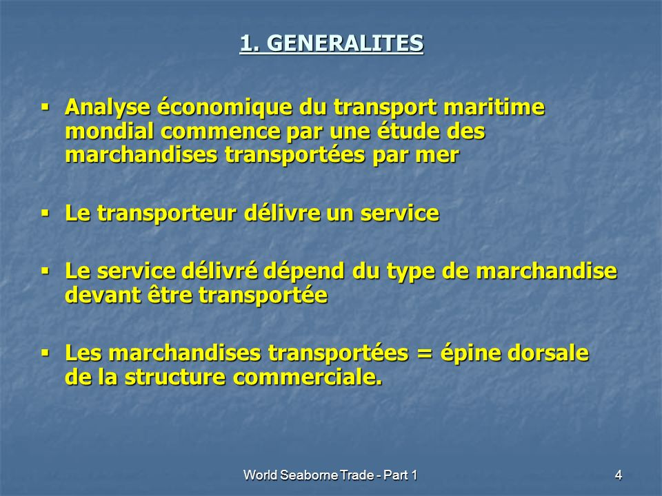 World Seaborne Trade - Part 15 Seaborne trade (loading only) in million tonnes